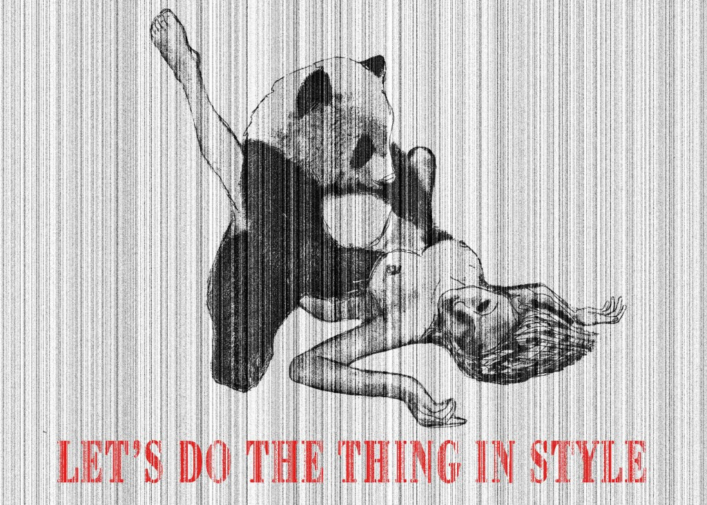 Let's do the thing in style - Facciamo le cose come si deve Digital art, 2012